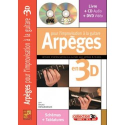 Arpèges pour l'improvisation à la guitare en 3D Bruno Desgranges Ed Play Music