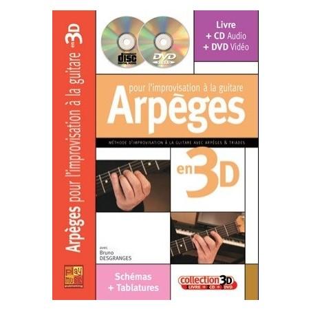 Arpèges pour l'improvisation à la guitare en 3D Bruno Desgranges Ed Play Music