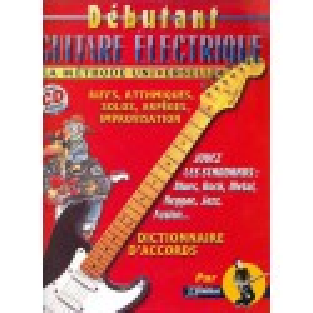 Rébillard Débutant Guitare Electrique La Méthode Universelle