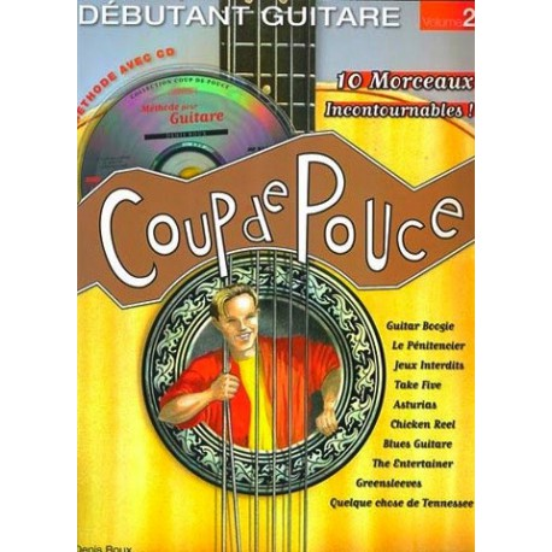 Coup de Pouce Guitare Vol2 Denis Roux Ed Coup de Pouce Melody music caen
