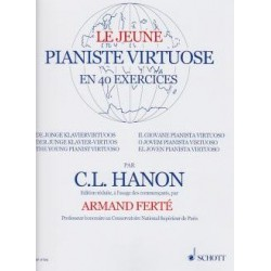 Le Jeune Pianiste Virtuose en 40 exercices CL Hanon Ed Schott Melody music caen