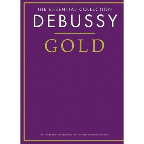 The essential collection Debussy Gold Melody music caen