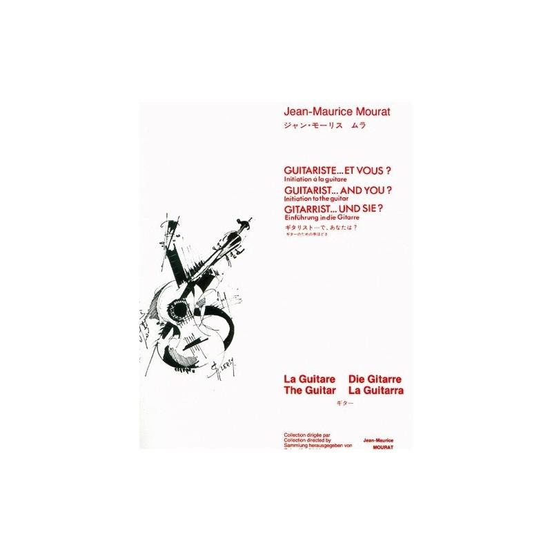 Guitariste...et vous Jean Maurice Mourat Ed Billaudot Melody music caen