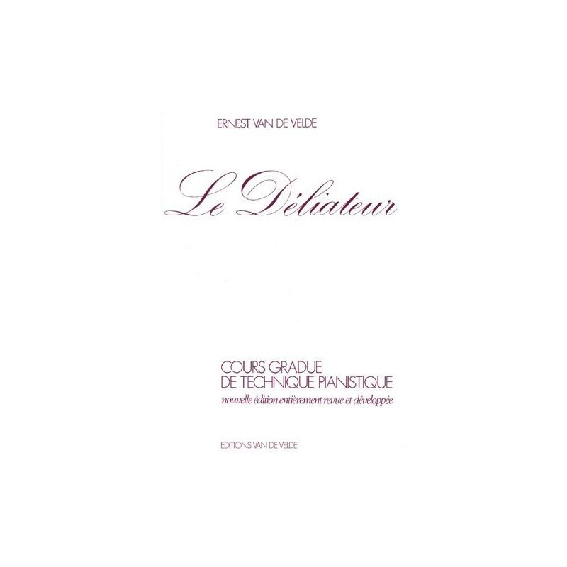 Le Déliateur Ernest Van de Velde Ed Van de Velde Melody music caen