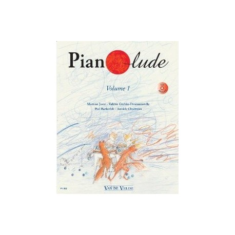 Pianolude Vol1 Martine Joste Valérie Guerin...Ed Van de Velde Melody music caen