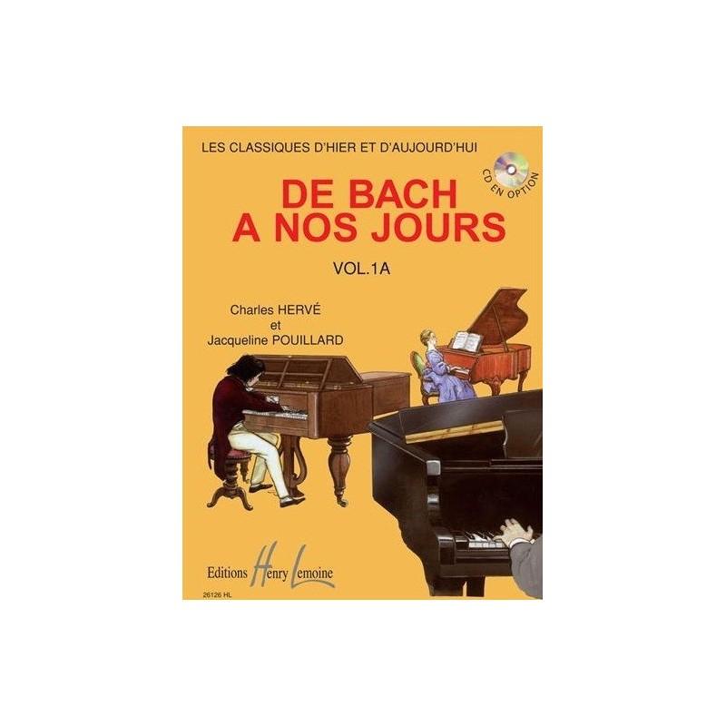 De Bach à nos jours Vol1A Charles Hervé et Jacqueline POUILLARD Ed Henry Lemoine Melody music caen