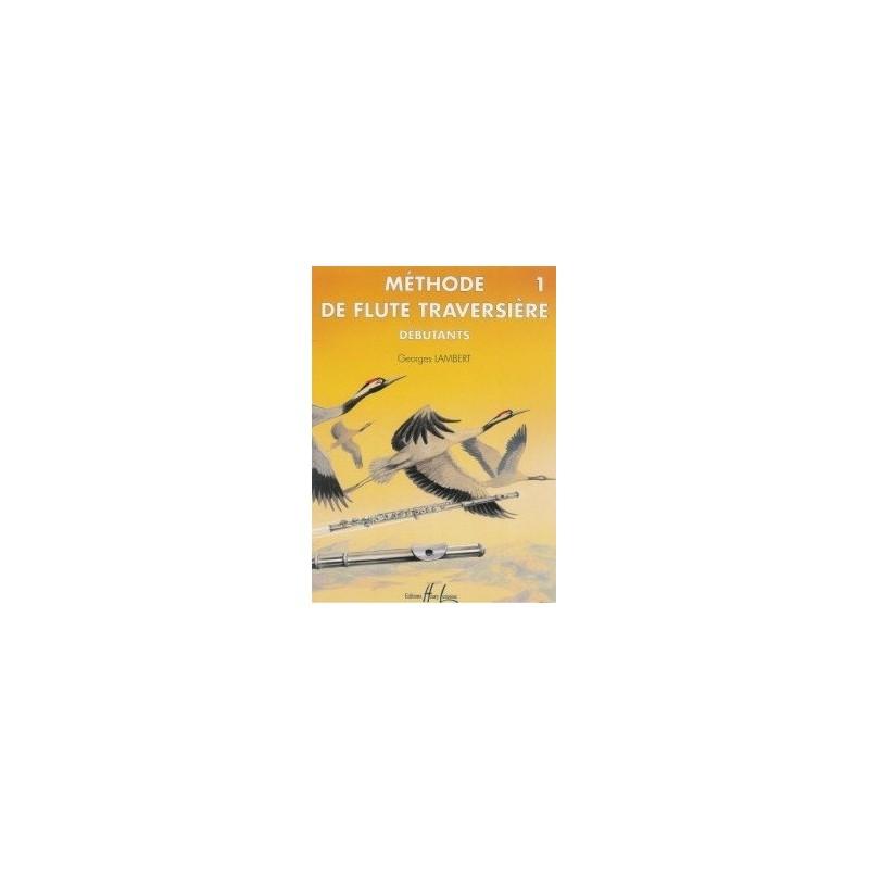 Méthode de flûte traversière pour débutants Vol1 Georges Lambert Ed Henry Lemoine Melody music caen