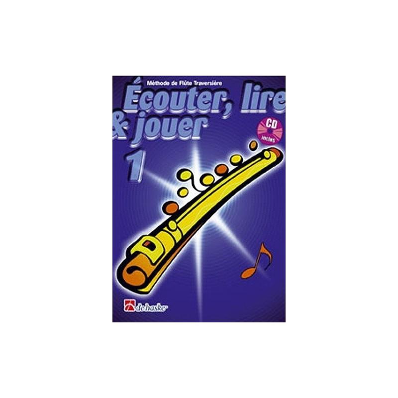 Méthode de flûte traversière Ecouter, Lire, Jouer Vol1 Ed De Haske Melody music caen