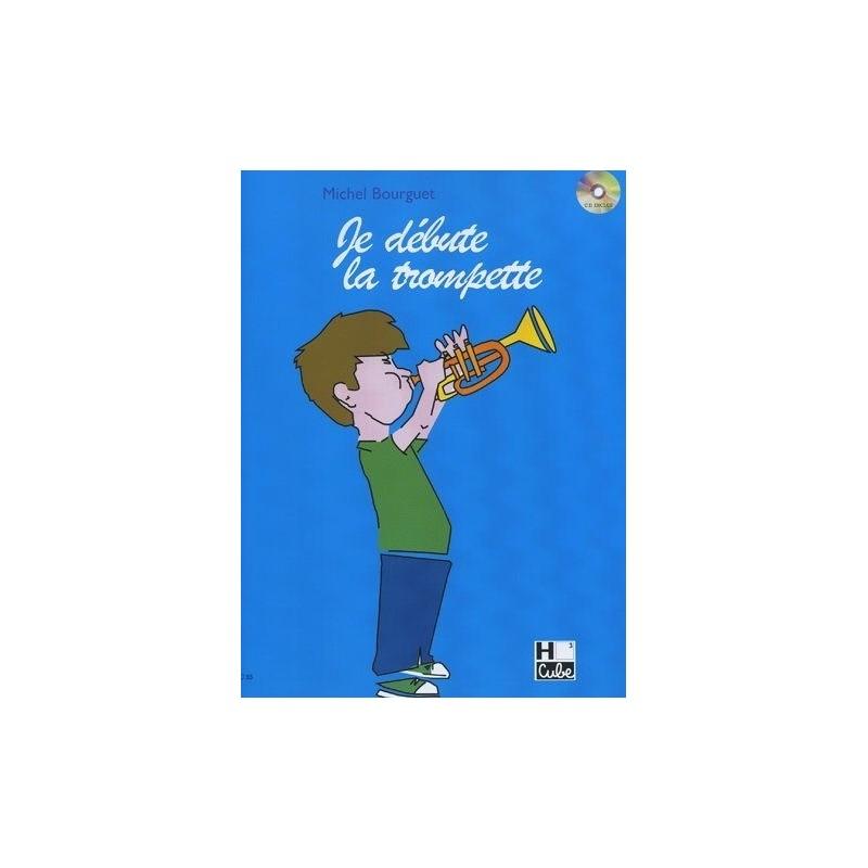 Je débute la trompette Michel Bourguet Ed H.Cube Melody music caen