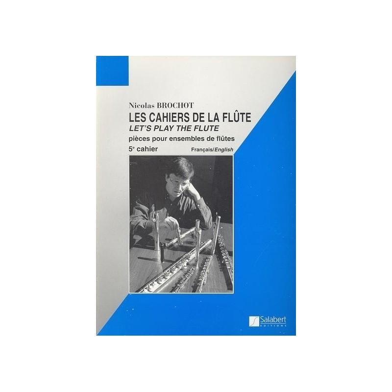 Les cahiers de la flûte Nicolas Brochot Ed Salabert Melody music caen