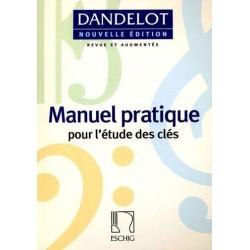 Manuel Pratique pour l'étude des clés Dandelot Ed Eschig