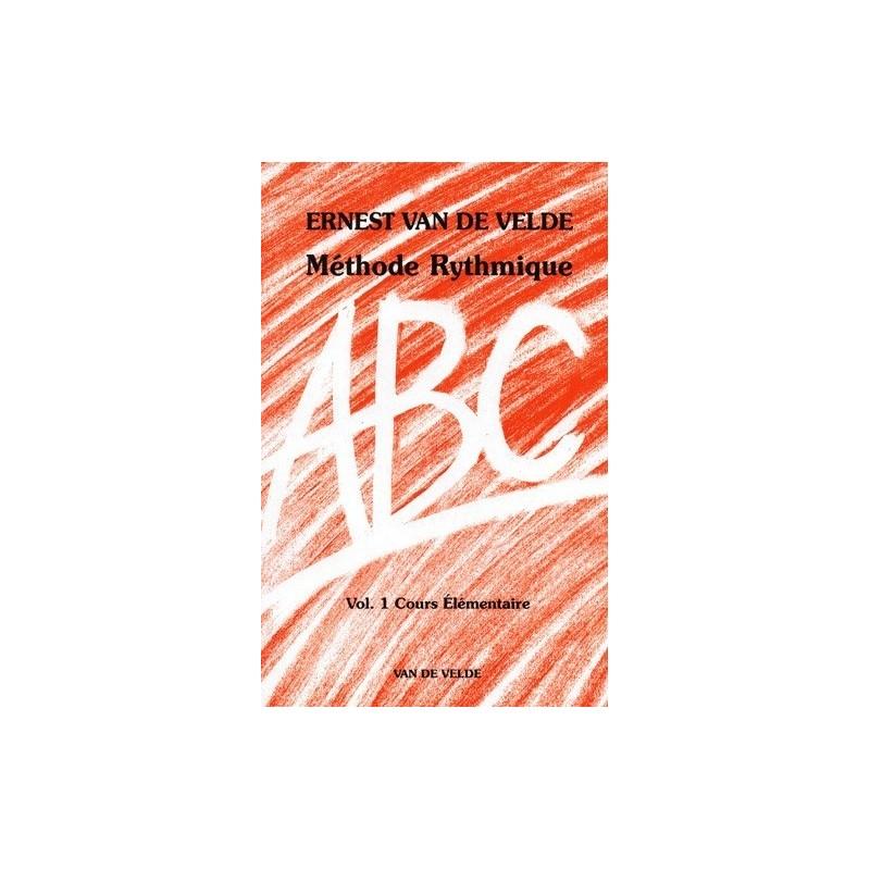 ABC Méthode Rythmique Vol1 Ernest Van de Velde Melody music caen