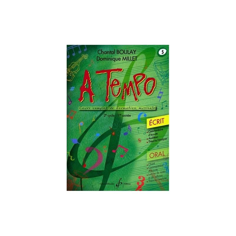 A Tempo Vol. 5 Ecrit 2è cycle 1ère année Chantal Boulay Dominique Millet Ed Billaudot Melody music caen