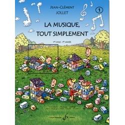 La Musique tout simplement Vol.1 1er cycle 1ère année