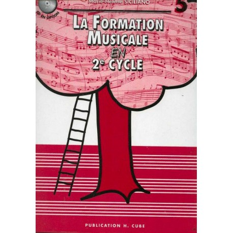 La Formation Musicale en 2è Cycle Vol5 Marie Hélène Siciliano Ed Hexamusic Melody music caen