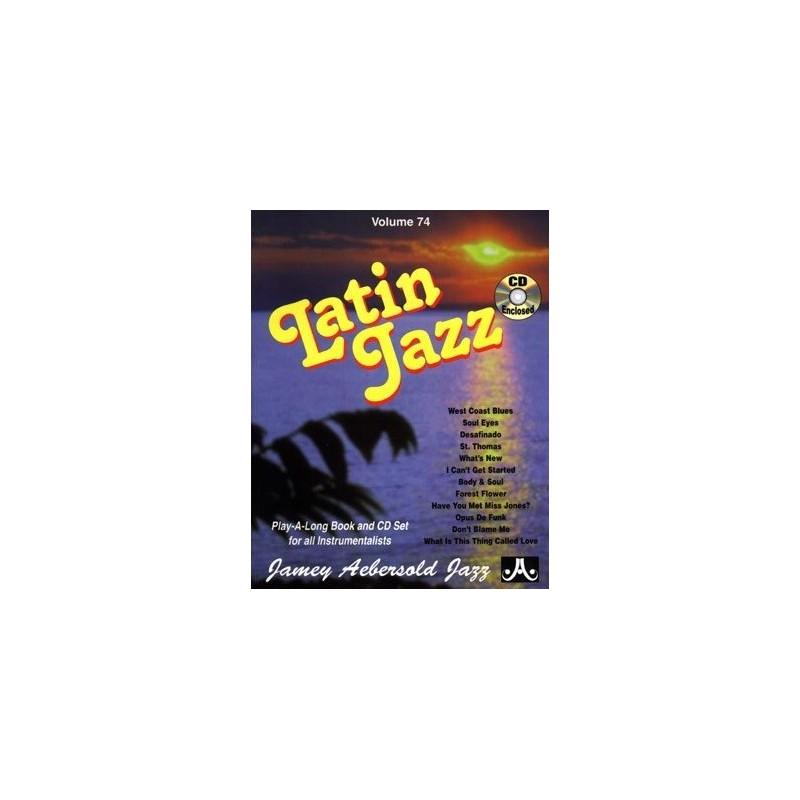 Latin Jazz Vol74 Aebersold Melody music caen
