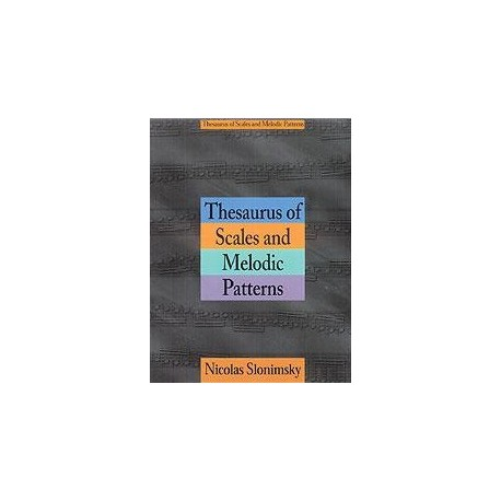 Thesaurus of scales and melodic patterns Nicolas Slonimsky Melody music caen