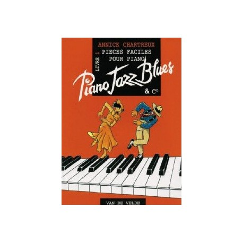 Piano jazz blues livre 1 Annick CHARTREUX Melody music caen