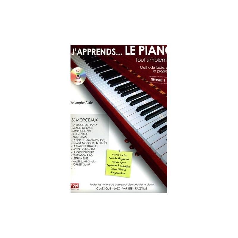 J apprends...Le Piano tout simplement Niveau 1&2 Christophe ASTIE Melody music caen