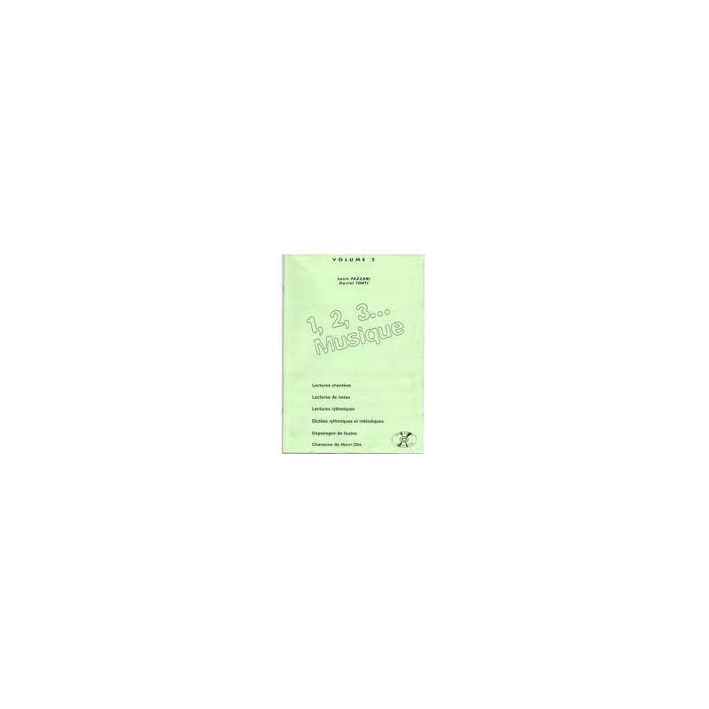 1,2,3...Musique vol2 Louis Fazzari, Daniel Torti Ed AB Melody music caen