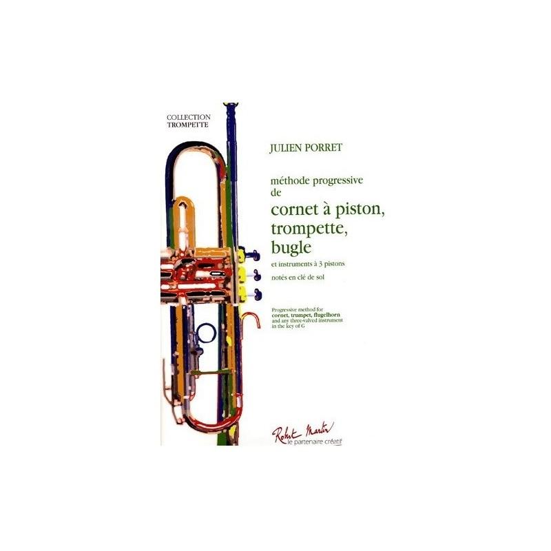 Méthode progressive de cornet à piston, trompette, bugle Julien Porret Melody music caen