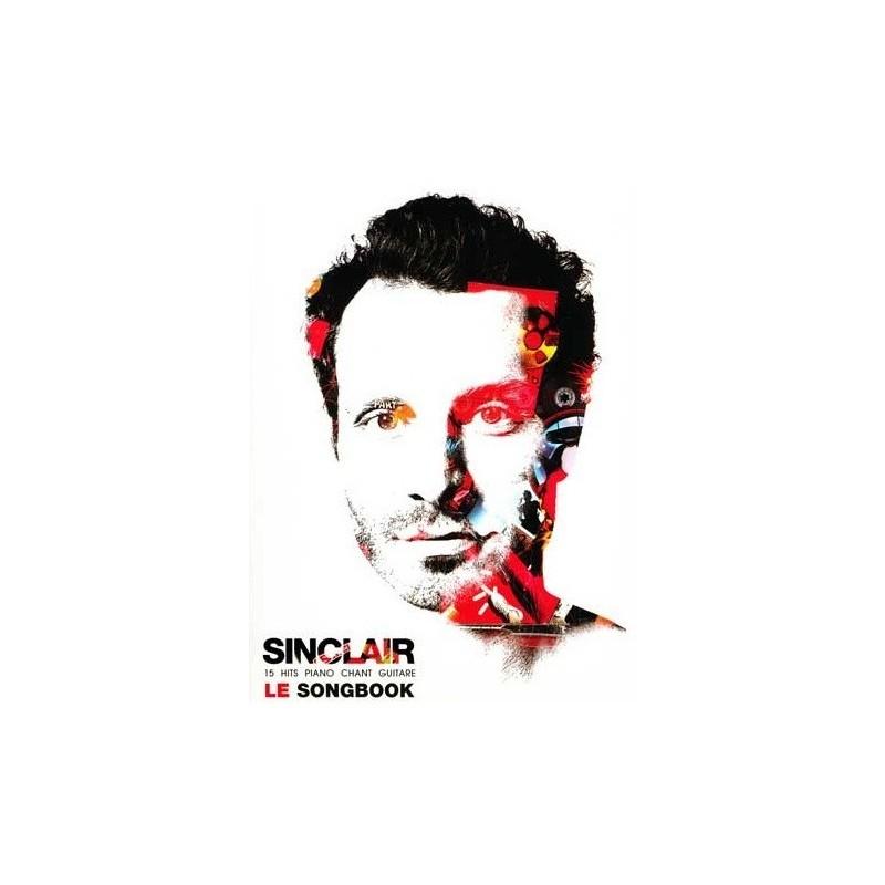 Sinclair Le Songbook pour Piano Chant Guitare Melody music caen