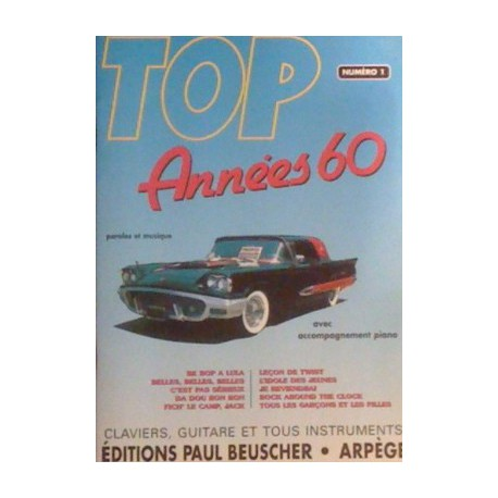 Ouvrage occasion Top Années 60 N°1 Claviers, piano guitare Melody music caen