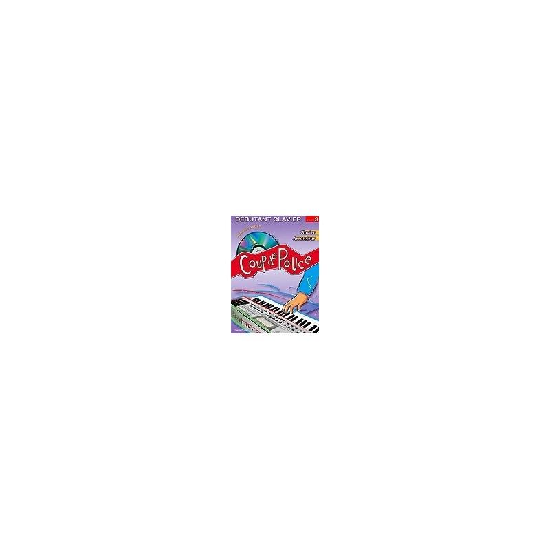 Débutant Clavier Coup de Pouce Vol3 Didier Roux Melody music caen
