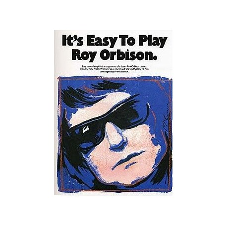 It s easy to play Roy Orbison Arranged by Frank Booth Melody music caen