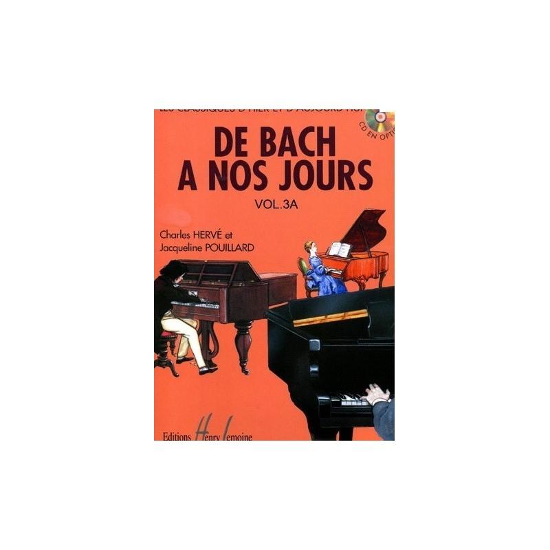 De Bach à nos jours Vol3A Charles Hervé et Jacqueline POUILLARD Ed Henry Lemoine Melody music caen