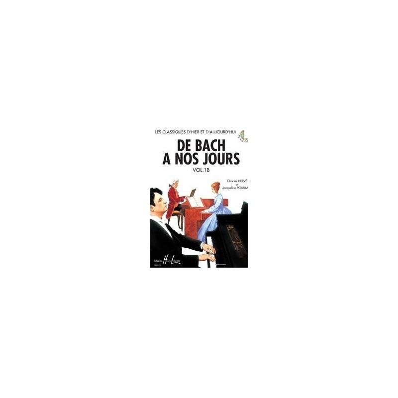 De Bach à nos jours Vol1B Charles Hervé et Jacqueline POUILLARD Ed Henry Lemoine Melody music caen