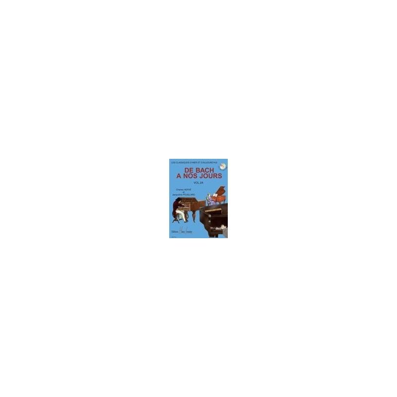 De Bach à nos jours Vol2A Charles Hervé et Jacqueline POUILLARD Ed Henry Lemoine Melody music caen