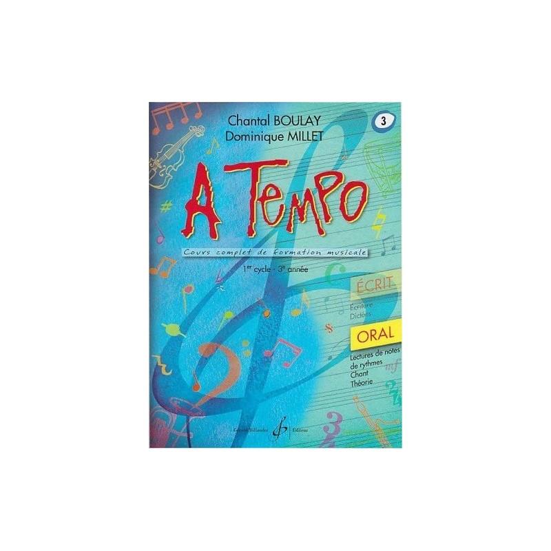 A Tempo 1er cycle 3è année Oral Chantal Boulay Dominique Millet Ed Billaudot Melody music caen
