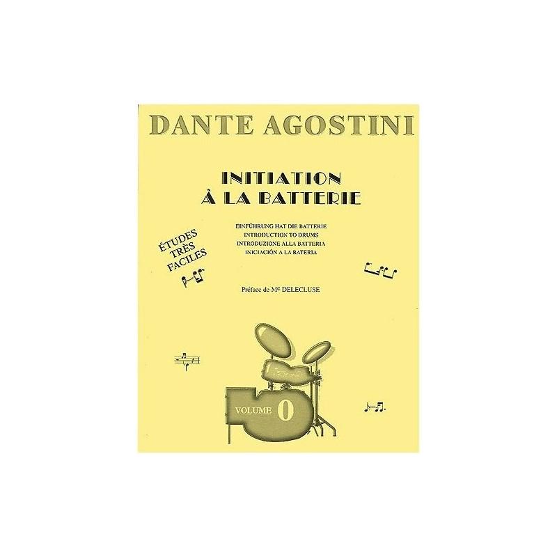 Dante Agostini Initiation a la batterie Volume 0  Melody music caen