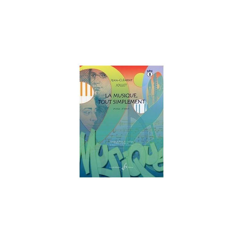 La Musique tout simplement Vol. 8 2è cycle 4è année Melody music caen