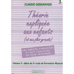 La Théorie Expliquée aux enfants Vol3 Claudie Debeauvois Edition Delrieu Melody music caen