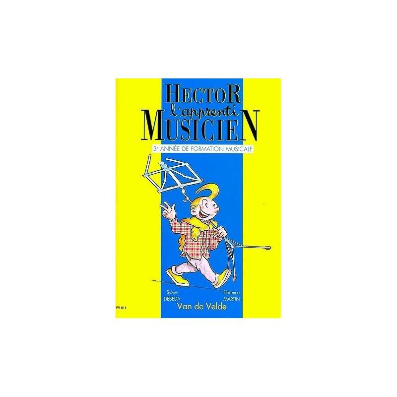 Hector l apprenti Musicien Vol3 Ed Van de Velde Melody music caen