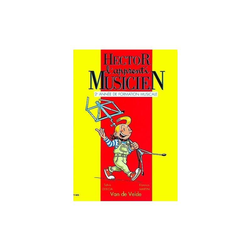 Hector l apprenti musicien Vol2 Ed Van de Velde Melody music caen