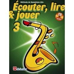 Ecouter, Lire et Jouer du Saxophone vol.3