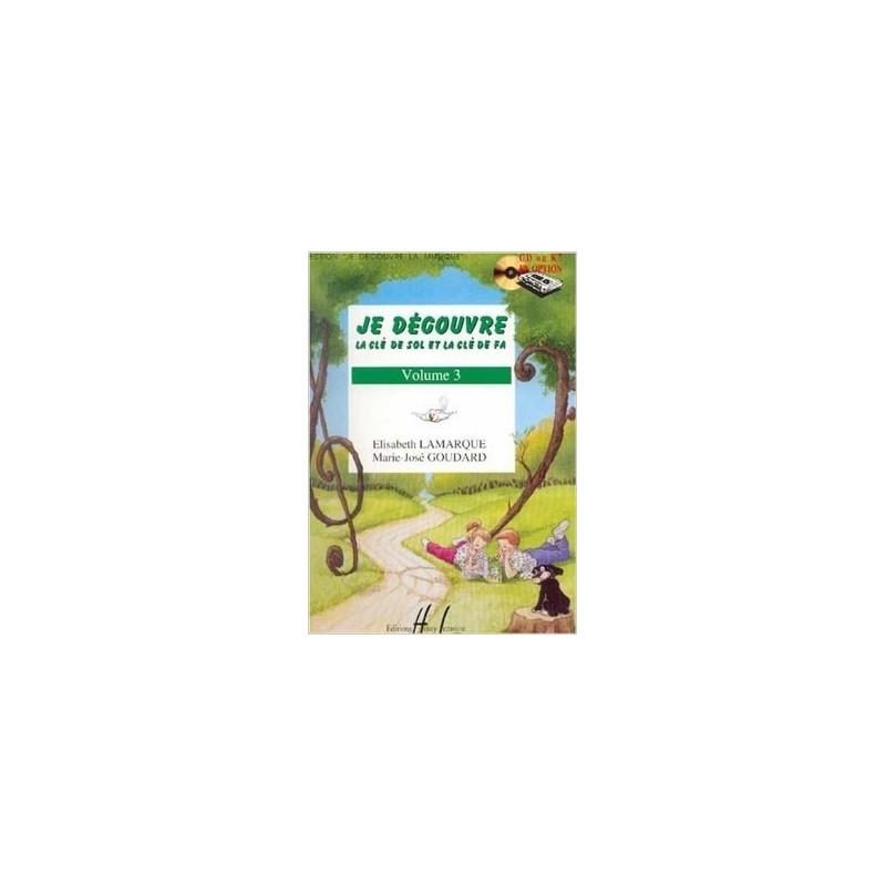 Je découvre la clé de Sol et la clé de Fa Vol.3 de LAMARQUE Elisabeth / GOUDARD Marie-José Ed. Henry Lemoine Mélody Music Caen