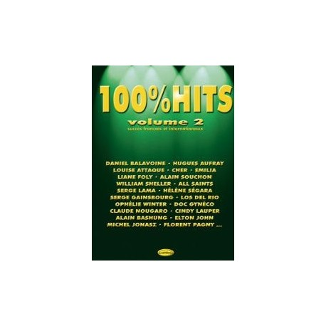 100% HITS Vol.2 en PVG, Ed. Carisch Mélody Music Caen