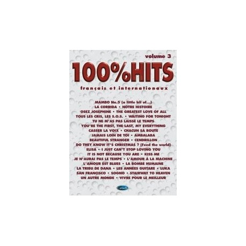 100% HITS Vol.3 en PVG, Ed. Carisch Mélody Music Caen