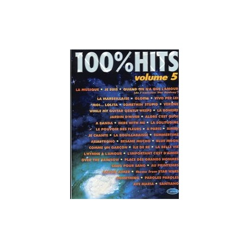 100% HITS Vol.5 en PVG, Ed. Carisch Mélody Music Caen