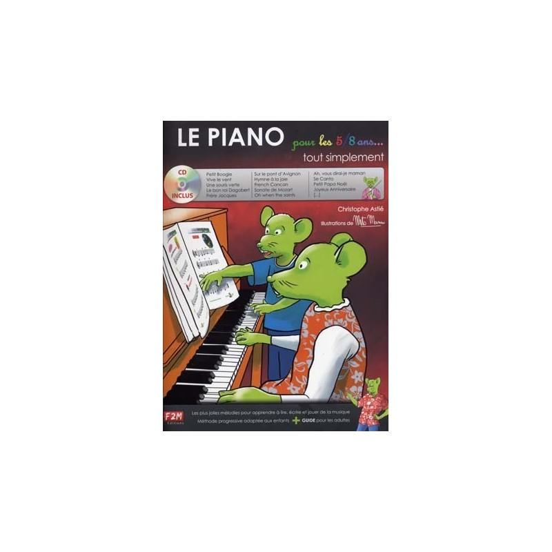 le piano tout simplement pour les 5/8 ans avec CD Melody Music Caen