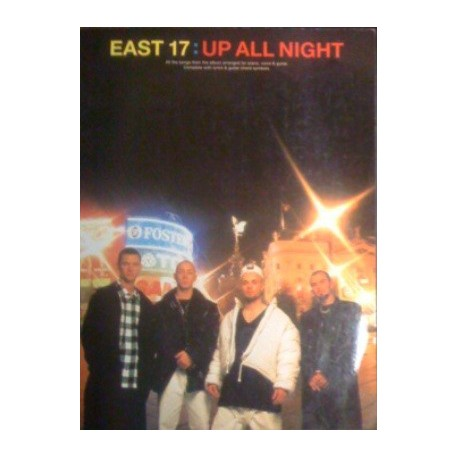 East 17 : Up all Night Ed Polygram Music Publishing Limited Melody music caen