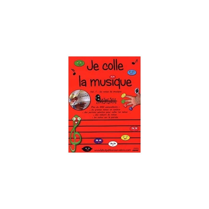Je colle la musique Vol.1 Les notes de musique