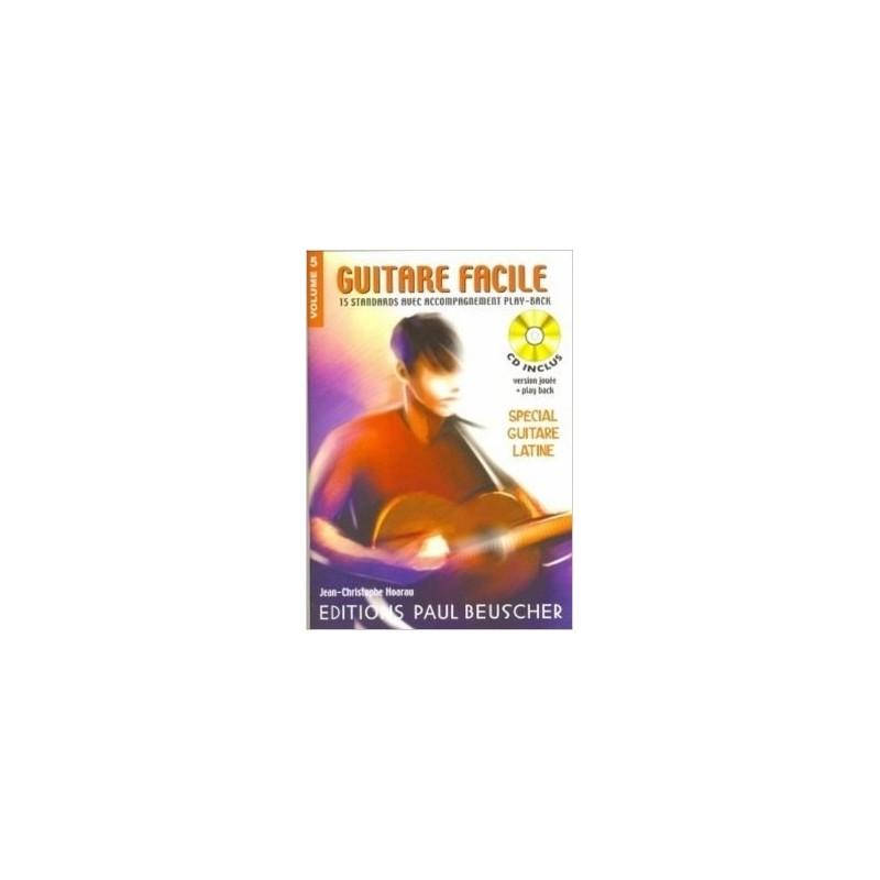 Guitare Facile Vol5 Spécial Guitare Latine Ed Paul Beuscher Melody Music Caen