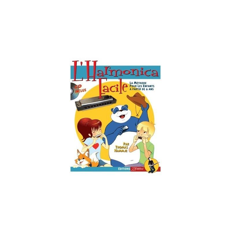 La méthode : L'harmonica facile + CD La méthode pour les enfants à partir de 6 ans Melody Music Caen