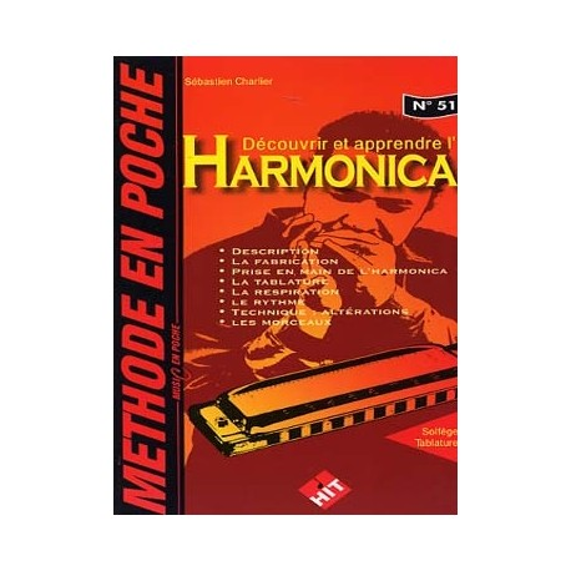 Découvrir et apprendre l'harmonica - Méthode en poche N°51 - Sébastien Charlier - melody music - caen