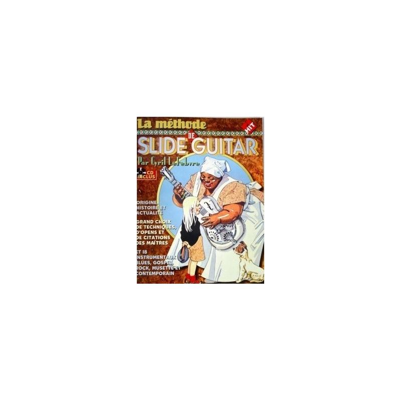 La Méthode de Slide Guitar Cyril Lefebvre Ed Hit Diffusion Melody music caen